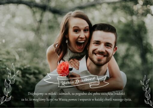 Druga wersja projektu z Waszym zdjęciem i słowami podziękowań dla dziadków. Idealny prezent na wesele. Do wydrukowania we własnym zakresie.